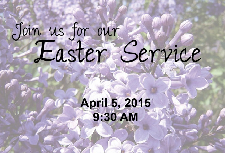 You are welcomed to our Easter service.